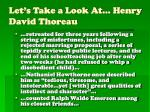 let s take a look at henry david thoreau