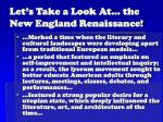 let s take a look at the new england renaissance