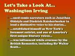 let s take a look at washington irving