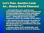 let s take another look at henry david thoreau
