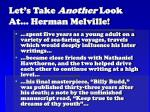 let s take another look at herman melville
