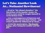 let s take another look at nathaniel hawthorne