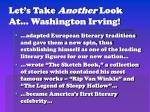let s take another look at washington irving