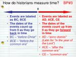 how do historians measure time bp 3