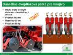 dual disc dvojdiskov p tka pre hnojivo