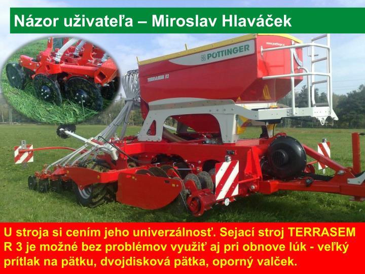 Názor uživateľa – Miroslav Hlaváček