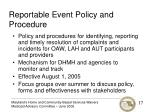 reportable event policy and procedure