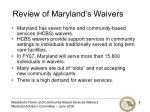 review of maryland s waivers