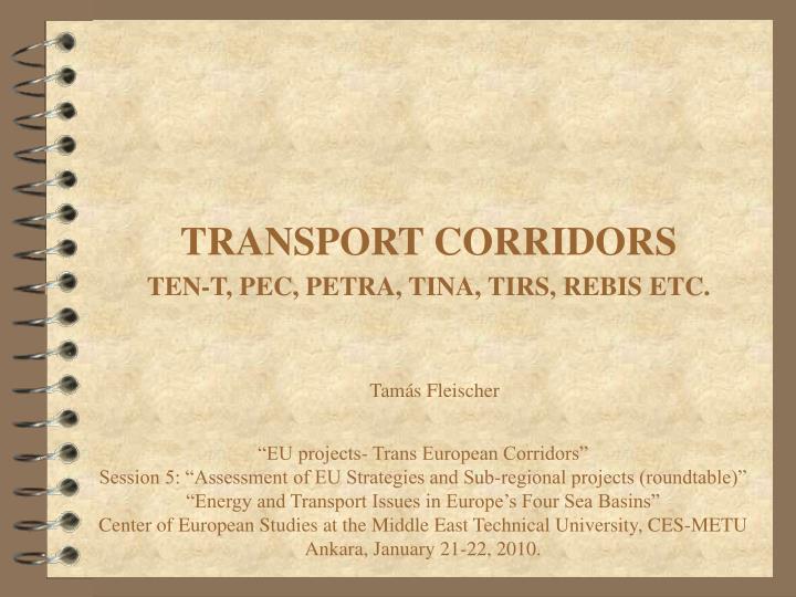 TRANSPORT CORRIDORS