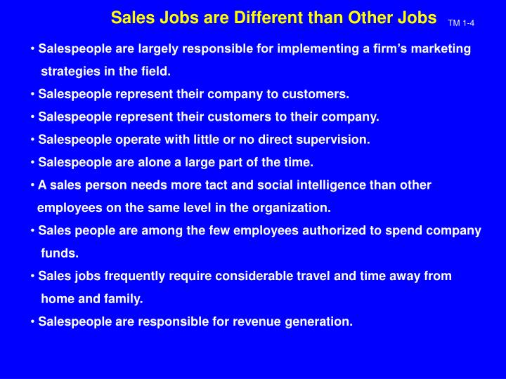 Sales jobs are different than other jobs