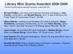 library mini grants awarded 2008 2009