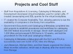 projects and cool stuff2