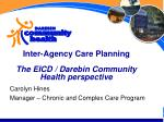 inter agency care planning the eicd darebin community health perspective