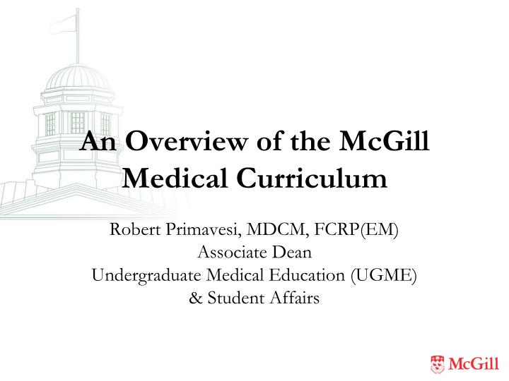 an overview of the mcgill medical curriculum n.