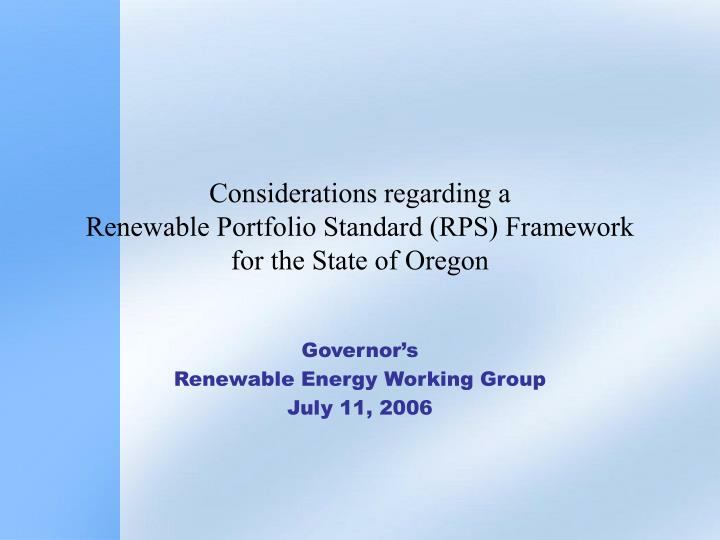 considerations regarding a renewable portfolio standard rps framework for the state of oregon n.