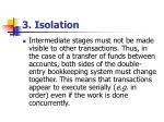 3 isolation