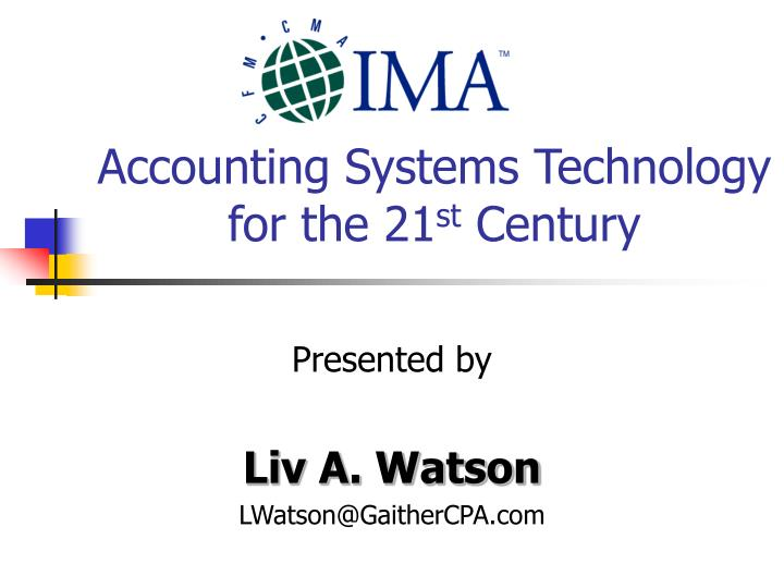 accounting systems technology for the 21 st century n.
