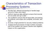 characteristics of transaction processing systems
