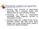 processing systems are good for