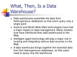 what then is a data warehouse