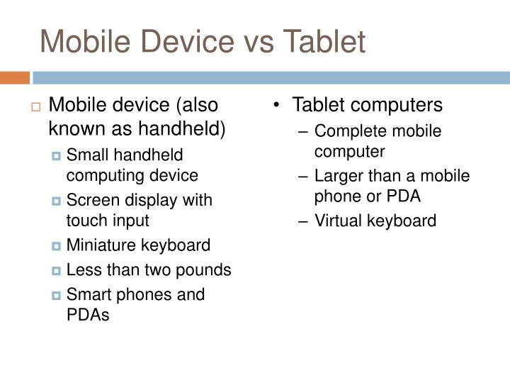 Mobile device vs tablet