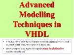 advanced modelling techniques in vhdl