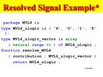 resolved signal example