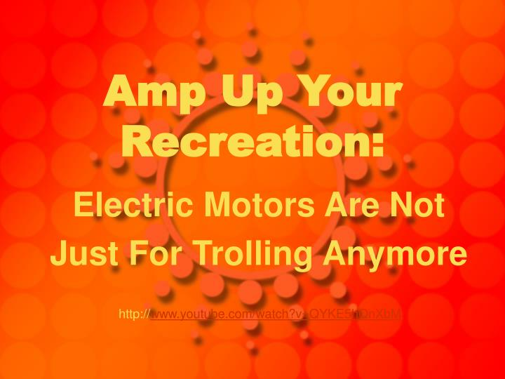 amp up your recreation n.