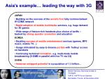 asia s example leading the way with 3g