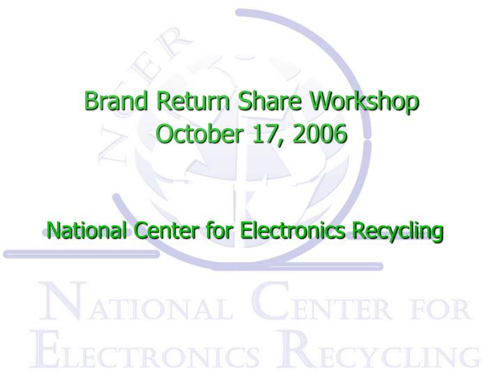 brand return share workshop october 17 2006 n.