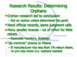 research results determining orphans