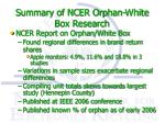 summary of ncer orphan white box research