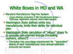 white boxes in md and wa