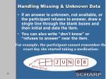 handling missing unknown data