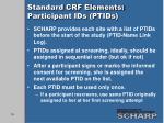 standard crf elements participant ids ptids