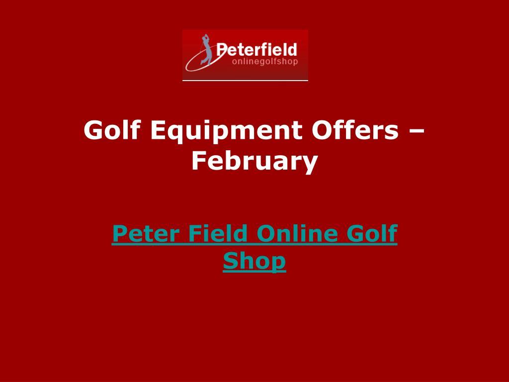golf equipment offers february l.