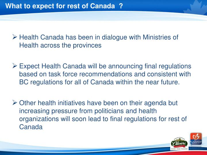What to expect for rest of Canada  ?