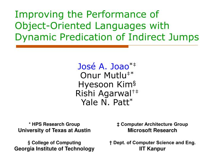 improving the performance of object oriented languages with dynamic predication of indirect jumps n.