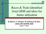 races traits identified from gem and ideas for future utilization