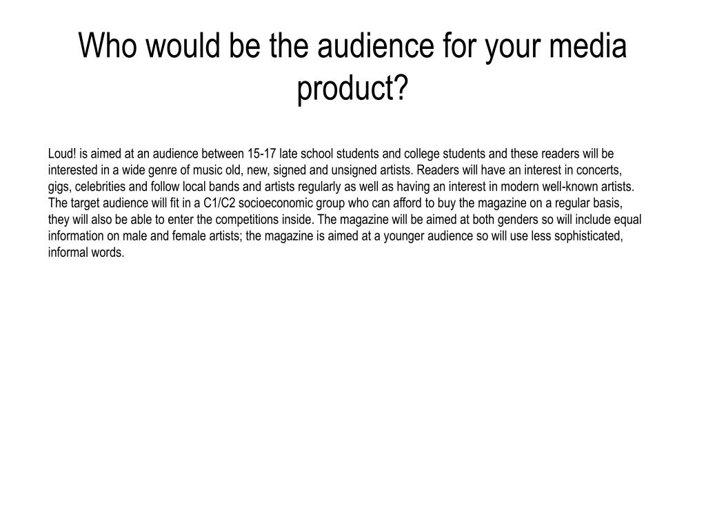 Who would be the audience for your media product?