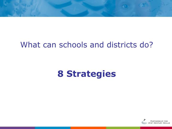 What can schools and districts do?