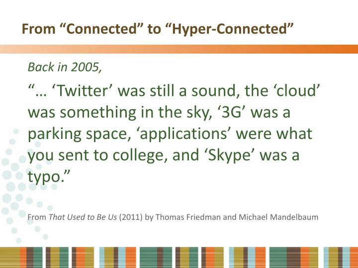 """From """"Connected"""" to """"Hyper-Connected"""""""