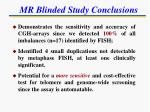mr blinded study conclusions