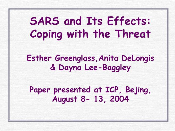 sars and its effects coping with the threat n.