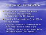 background electrification