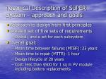 technical description of super system approach and goals