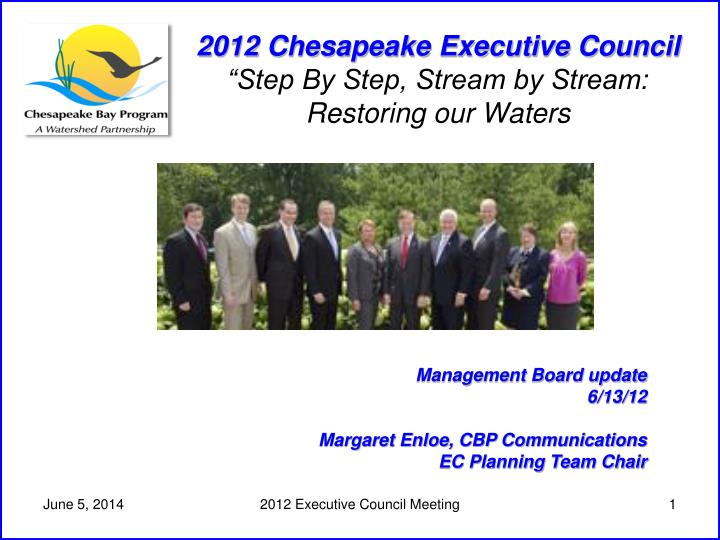2012 chesapeake executive council step by step stream by stream restoring our waters n.