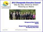 2012 chesapeake executive council step by step stream by stream restoring our waters