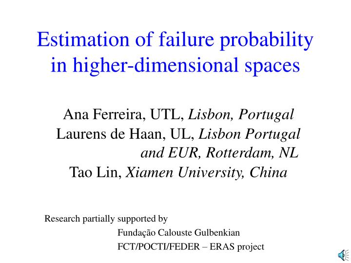 estimation of failure probability in higher dimensional spaces n.