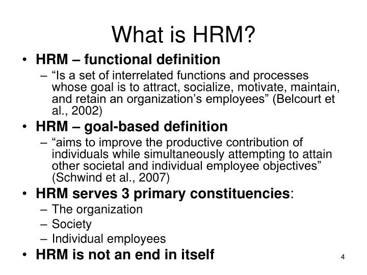 hrm goals As an integral part of business management, human resources has an important job to do the hr function serves to protect your company from employment liability and litigation, and it works to enable growth for your business through employee management to accomplish this, hr develops and implements goals and.